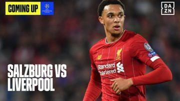 WATCH LIVE: Red Bull Salzburg v Liverpool | UEFA Champions League